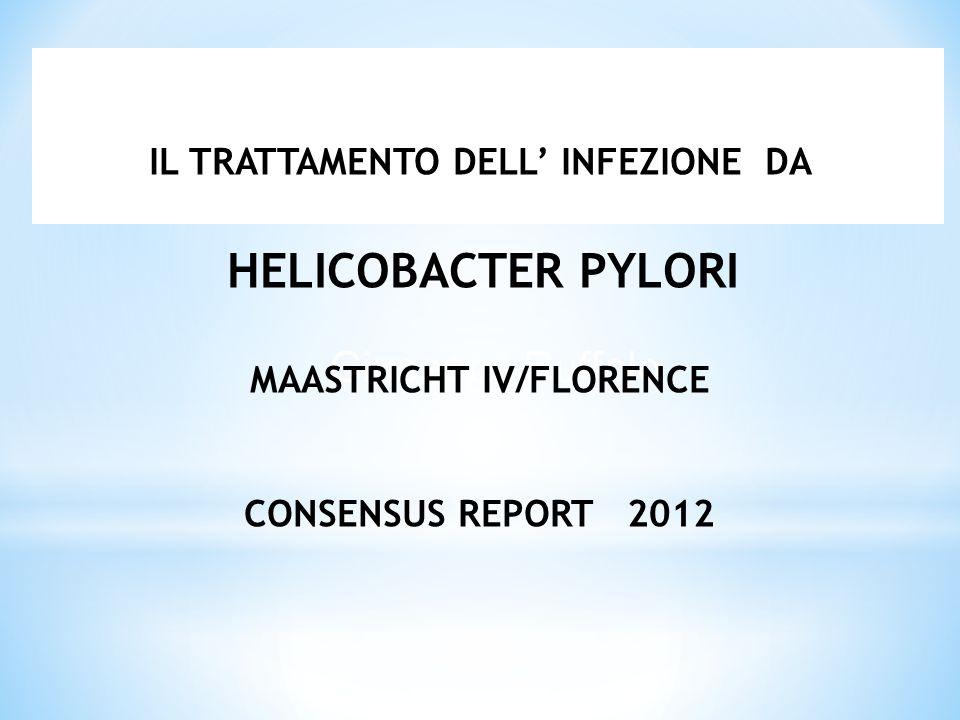 La prevenzione del cancro gastrico basata sulla eradicazione di H Pylori è una strategia con profilo costo beneficio positivo in certe comunità con alto rischio di cancro gastrico.