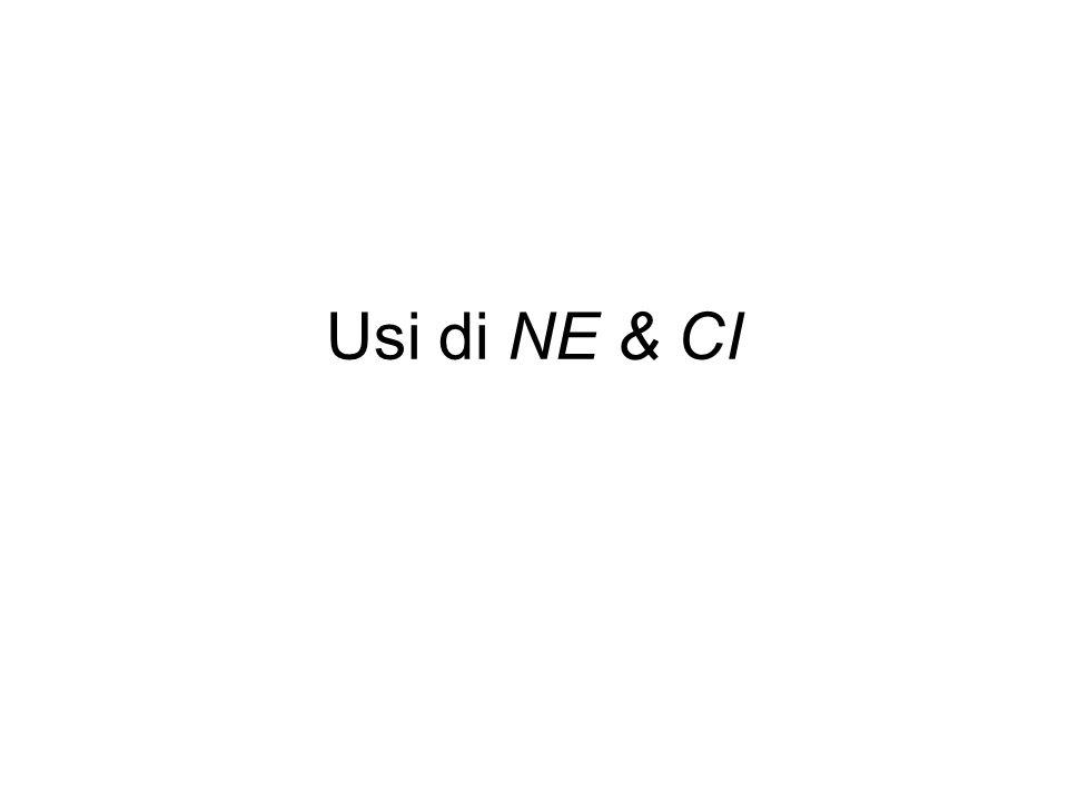 Usi di NE & CI