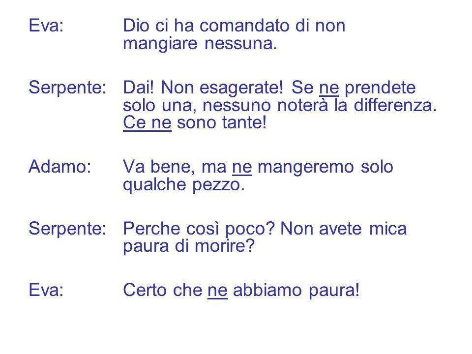 Dialogo Paolo:Rocco, vieni al cinema domani.Rocco:No, non ci vengo.