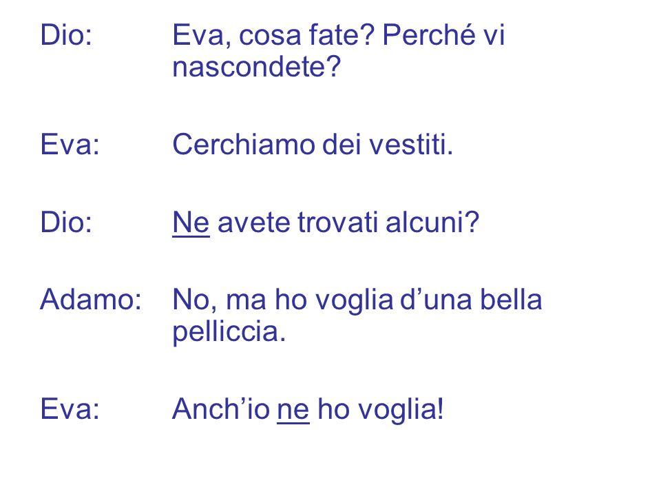 CI is used in several idiomatic expressions, some of which you have already encountered: c è / ci sono (there is, there are) Ci sono pochi alberi nella terra arida della Lucania.