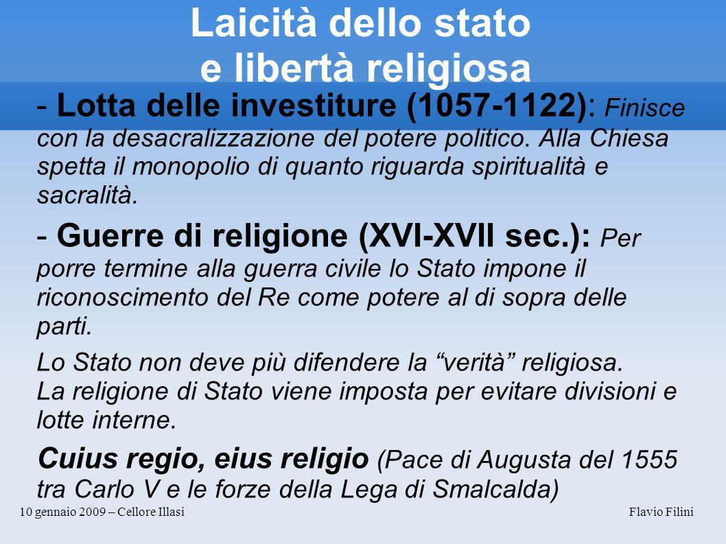 10 gennaio 2009 – Cellore Illasi Flavio Filini Laicità dello stato e libertà religiosa.