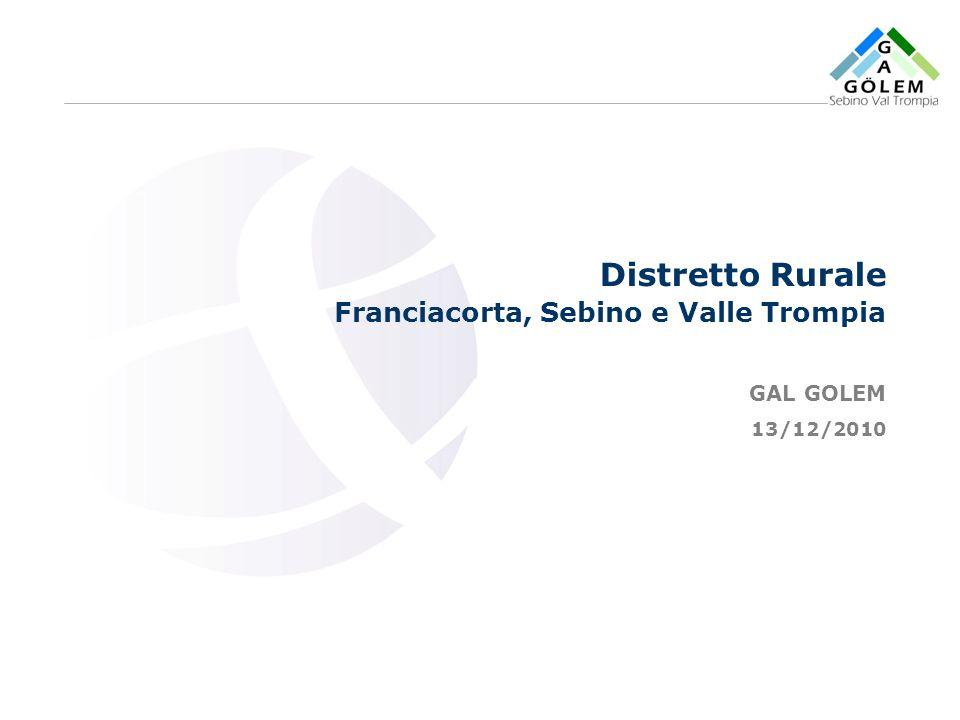 www.eurca.com Distretto Rurale Franciacorta, Sebino e Valle Trompia GAL GOLEM 13/12/2010