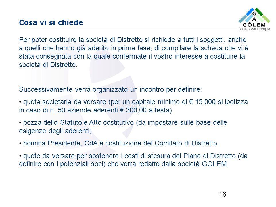 www.eurca.com 16 Cosa vi si chiede Per poter costituire la società di Distretto si richiede a tutti i soggetti, anche a quelli che hanno già aderito i