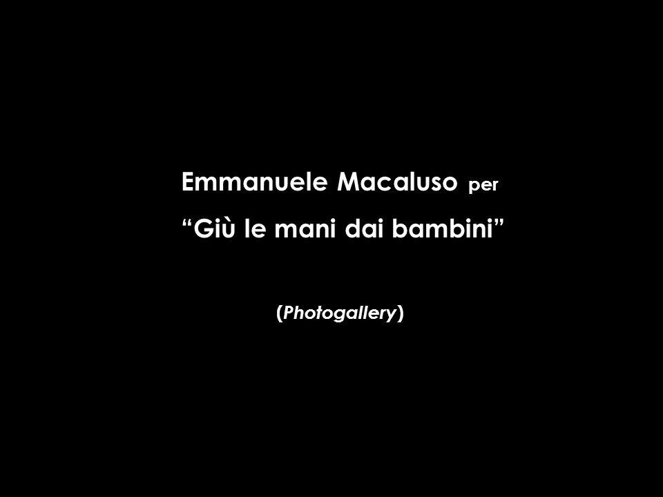 Emmanuele Macaluso per Giù le mani dai bambini ( Photogallery )