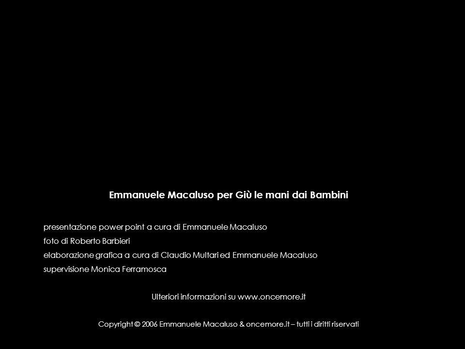 Emmanuele Macaluso per Giù le mani dai Bambini presentazione power point a cura di Emmanuele Macaluso foto di Roberto Barbieri elaborazione grafica a