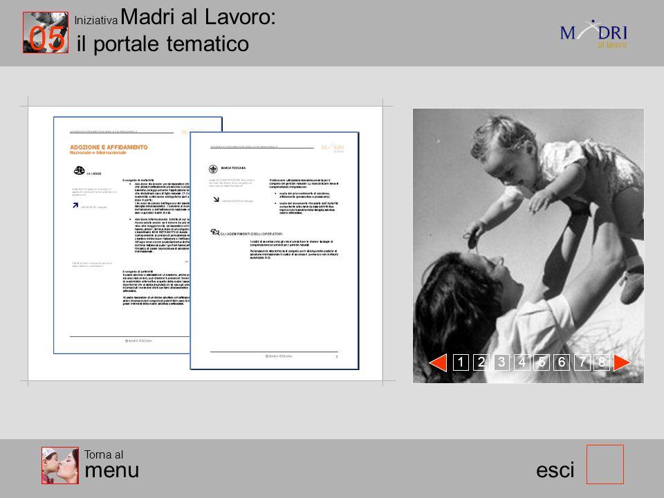 Iniziativa Madri al Lavoro: il portale tematico esci Le informazioni relative alla normativa sono presentate in modo chiaro e facilmente navigabile, c