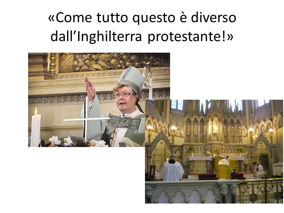 «Come tutto questo è diverso dallInghilterra protestante!»