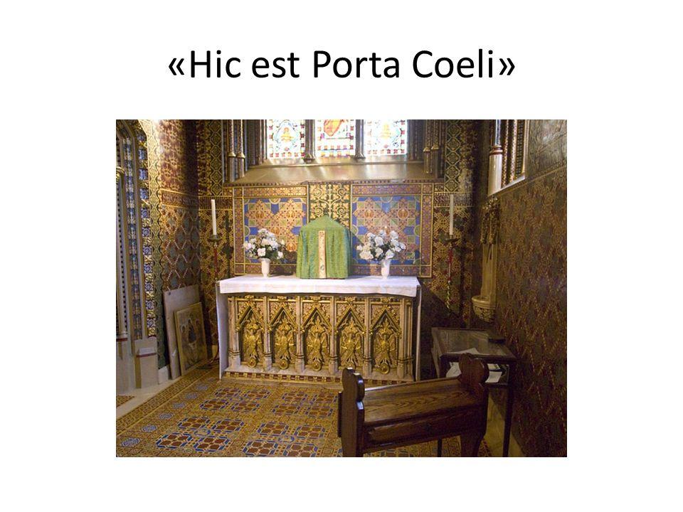 «Hic est Porta Coeli»