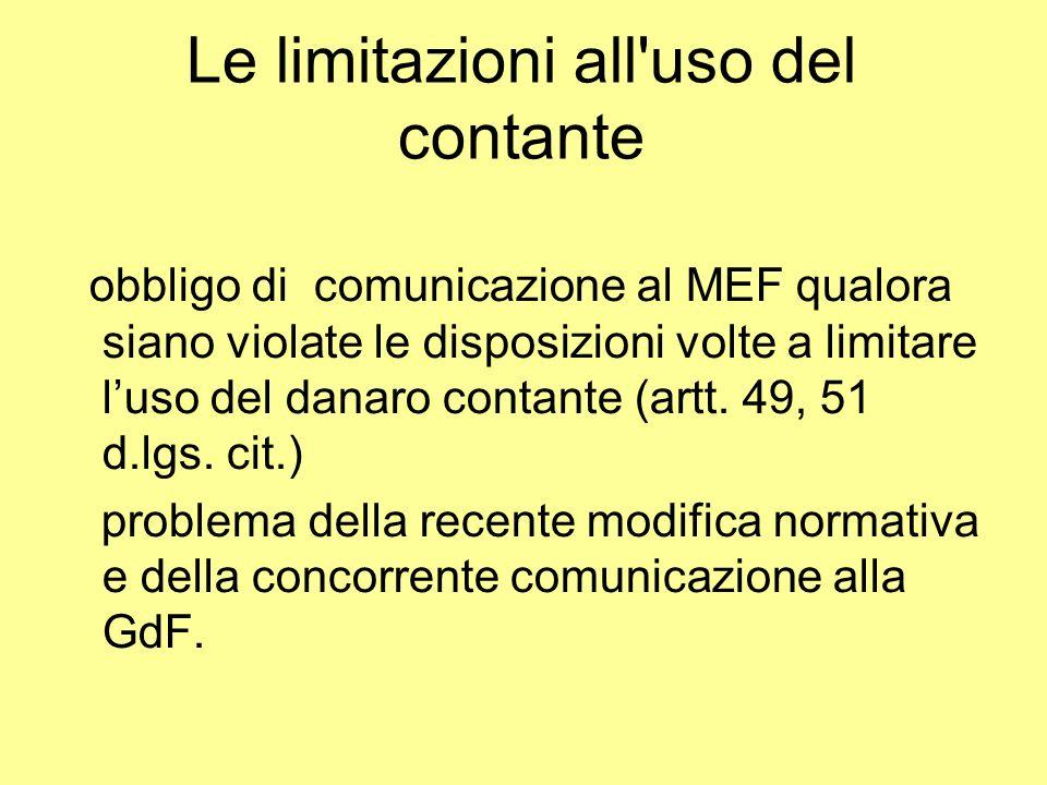 Le limitazioni all'uso del contante obbligo di comunicazione al MEF qualora siano violate le disposizioni volte a limitare luso del danaro contante (a