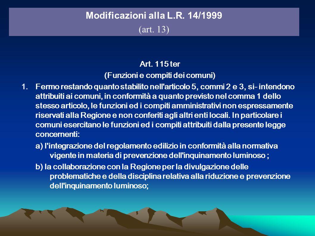 Art. 115 ter (Funzioni e compiti dei comuni) 1.Fermo restando quanto stabilito nell'articolo 5, commi 2 e 3, si intendono attribuiti ai comuni, in con