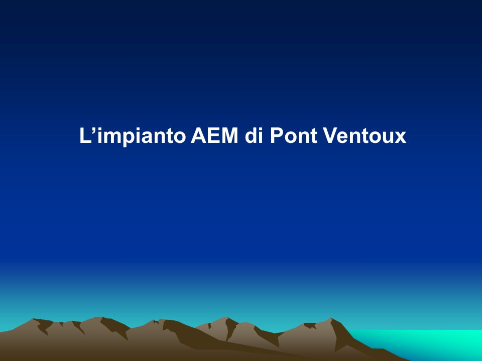 Limpianto AEM di Pont Ventoux