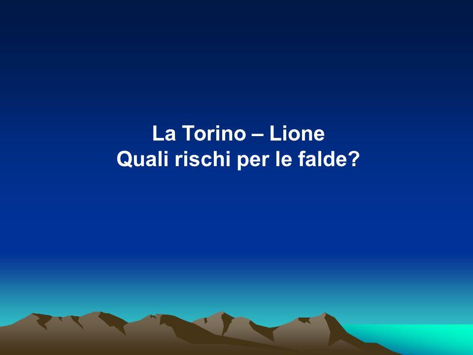 La Torino – Lione Quali rischi per le falde?