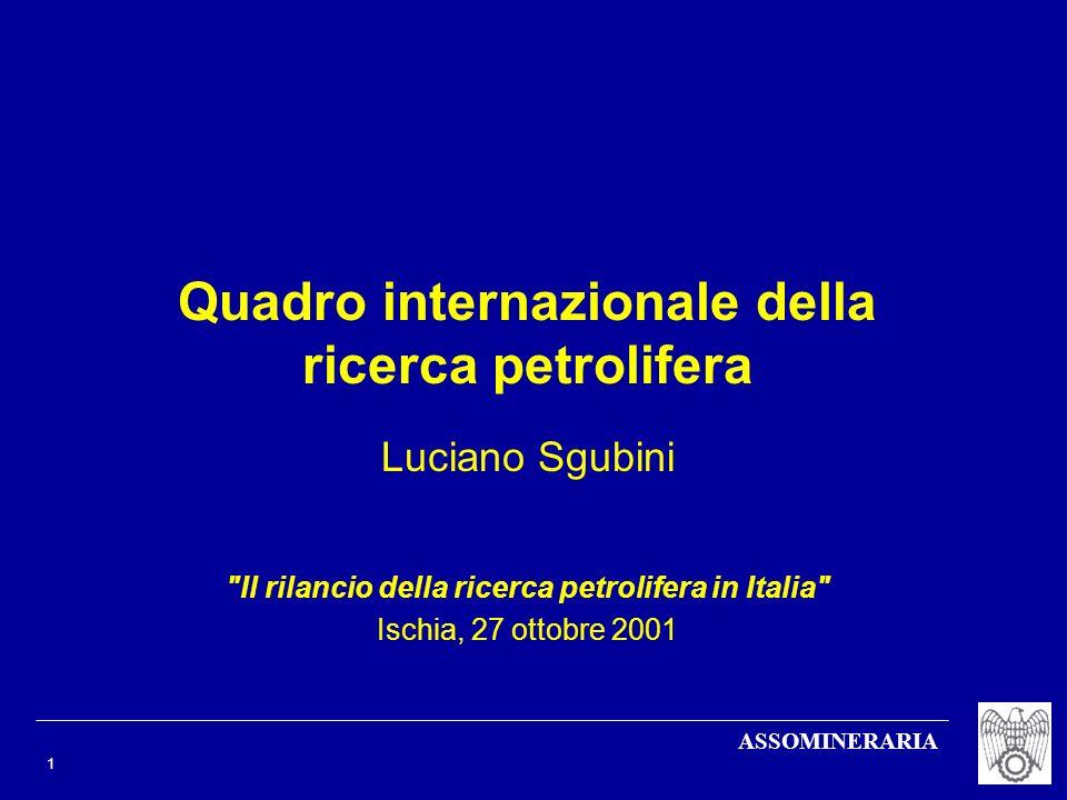 ASSOMINERARIA 2 Quadro mondiale in mutazione: il rapido aumento della domanda di gas La domanda mondiale di gas naturale -- che attualmente ammonta a 2.500 miliardi di metri cubi all anno -- nel prossimo decennio è prevista crescere a ritmi annui del 3,5% Ciò si traduce in un aumento della domanda al 2010 di ulteriori 1.000 Gmc, equivalenti a circa 17 milioni di barili/giorno Gran parte della domanda incrementale di gas naturale nei paesi OCSE sarà destinata alla generazione elettrica, grazie ai vantaggi ambientali e di efficienza offerti da questa fonte