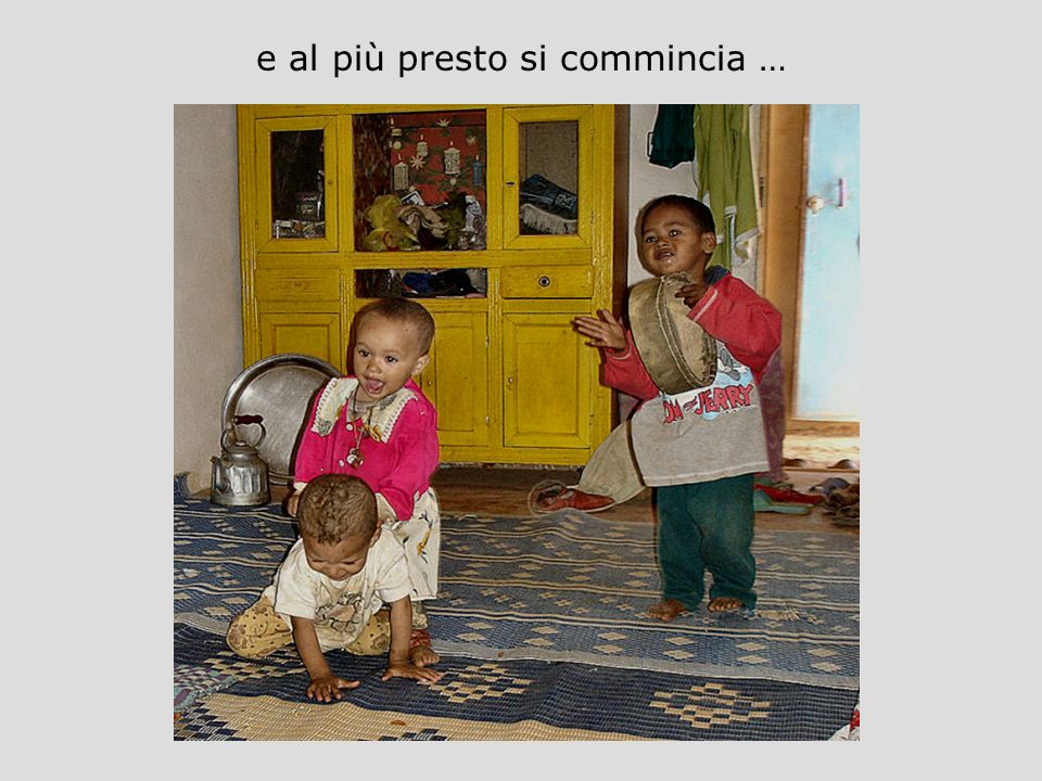 e al più presto si commincia …