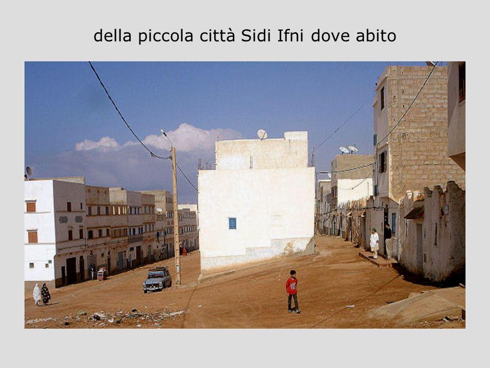 della piccola città Sidi Ifni dove abito