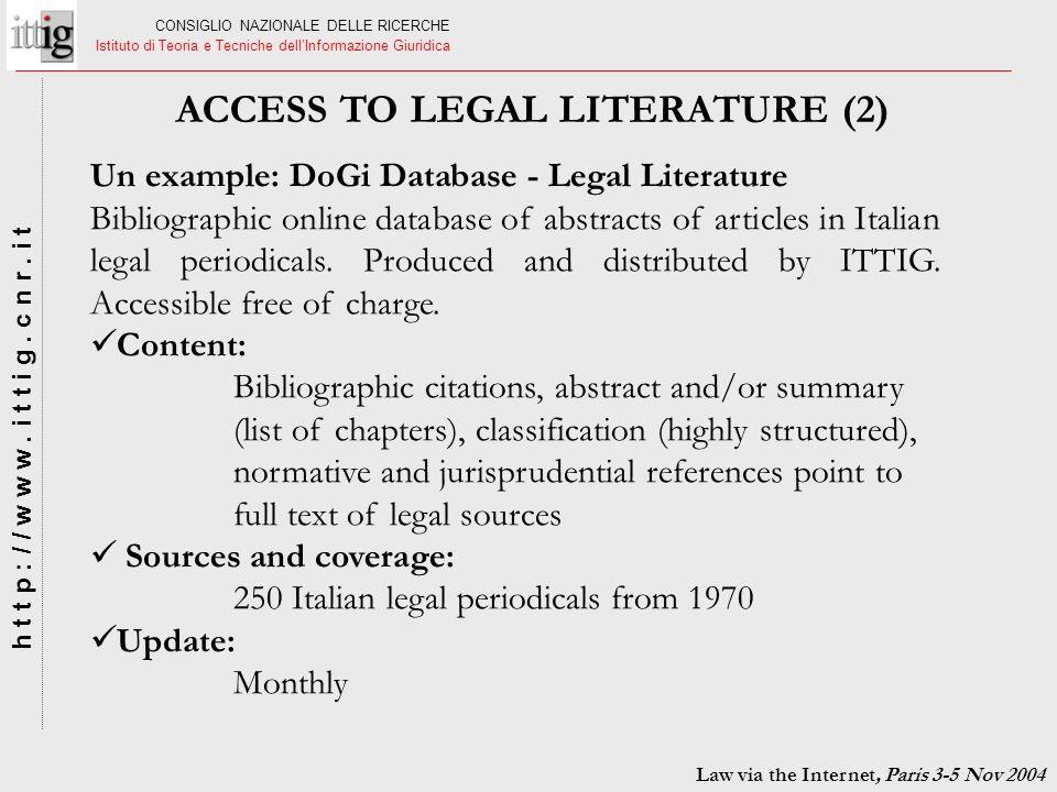 CONSIGLIO NAZIONALE DELLE RICERCHE Istituto di Teoria e Tecniche dellInformazione Giuridica h t t p : / / w w w. i t t i g. c n r. i t Un example: DoG