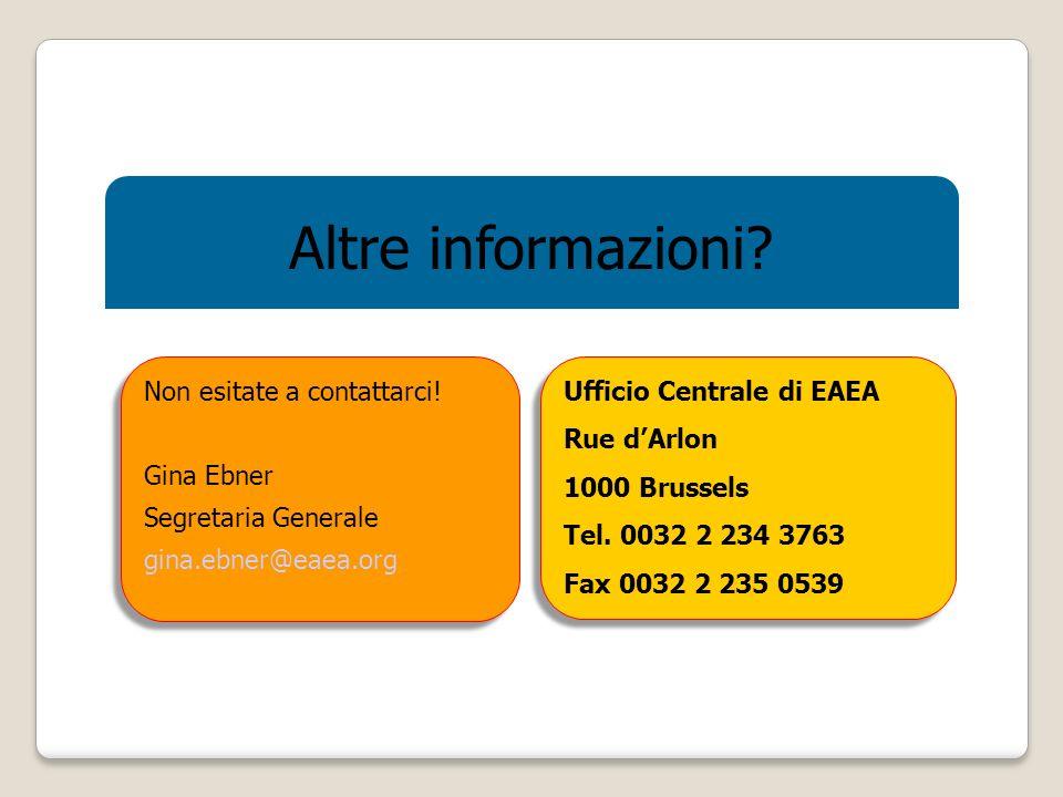 Altre informazioni. Non esitate a contattarci.