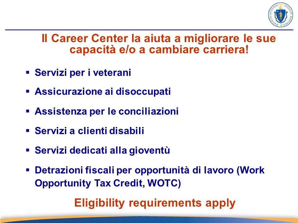 Il Career Center la aiuta a migliorare le sue capacità e/o a cambiare carriera.
