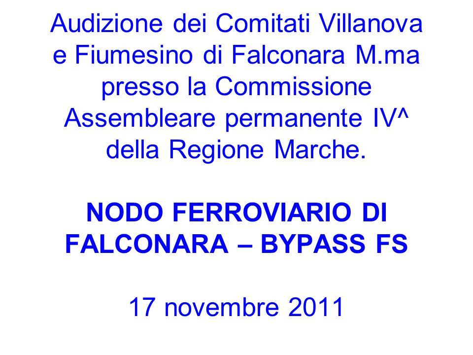 Audizione dei Comitati Villanova e Fiumesino di Falconara M.ma presso la Commissione Assembleare permanente IV^ della Regione Marche. NODO FERROVIARIO