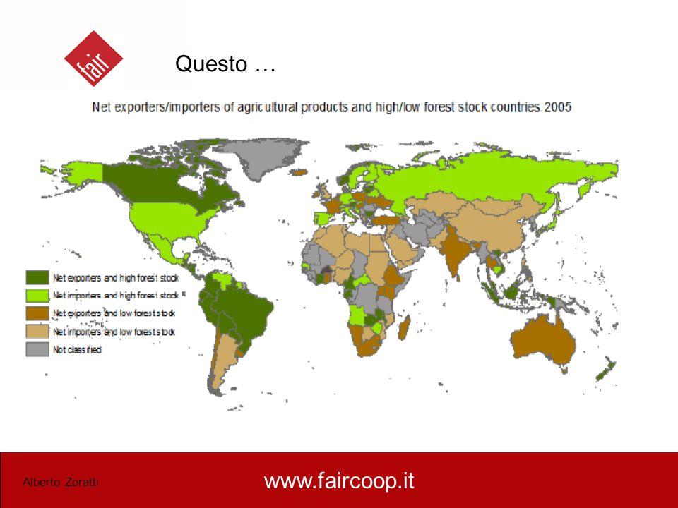 www.faircoop.it Alberto Zoratti Esiste una diretta correlazione tra deforestazione e andamento dei prezzi delle commodities agricole e del legno tropicale sui mercati internazionali.