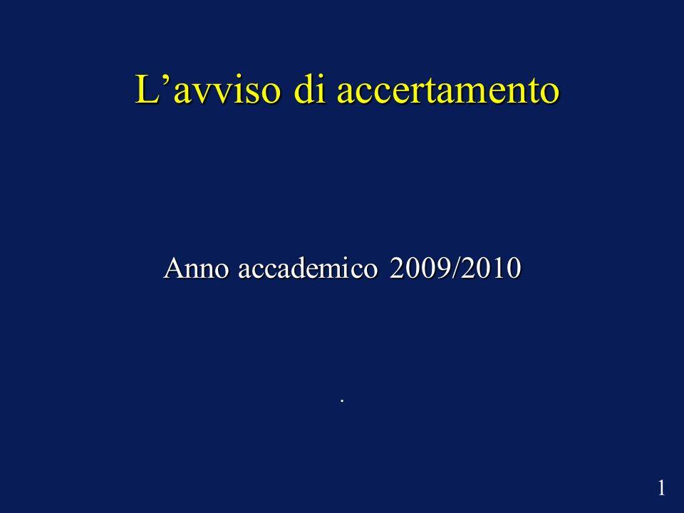 Lavviso di accertamento Anno accademico 2009/2010. 1