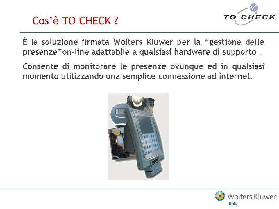 Cosè TO CHECK ? È la soluzione firmata Wolters Kluwer per la gestione delle presenzeon-line adattabile a qualsiasi hardware di supporto. Consente di m