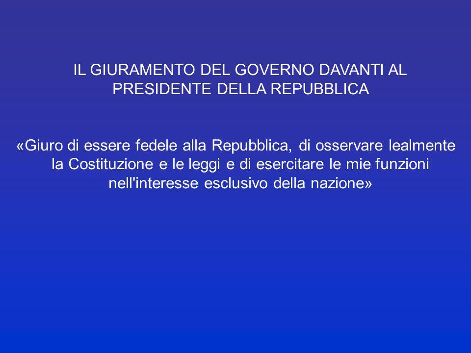 LA FORMAZIONE DEL GOVERNO Es.: il governo Prodi (2006) 16 maggio: consultazioni del presidente della Repubblica (presidenti delle due Camere, 11 rappr