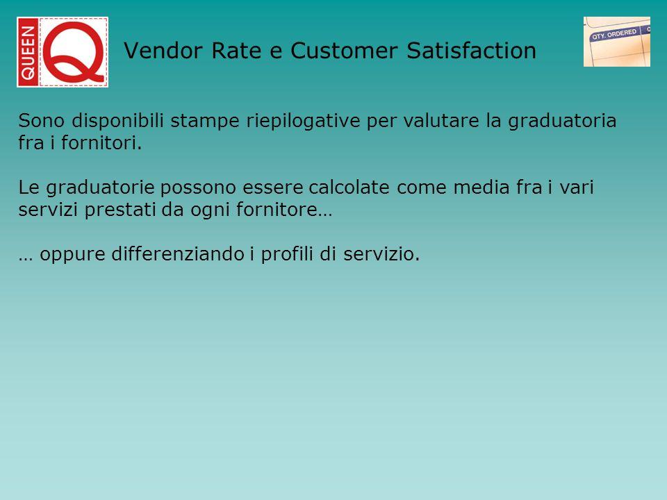 Sono disponibili stampe riepilogative per valutare la graduatoria fra i fornitori. Le graduatorie possono essere calcolate come media fra i vari servi