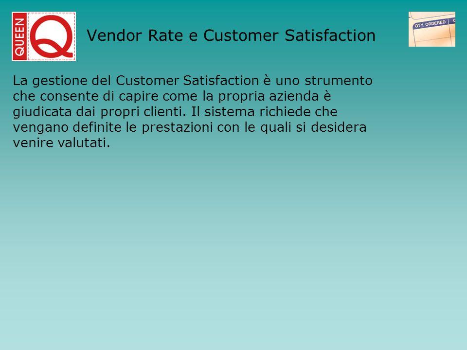 La gestione del Customer Satisfaction è uno strumento che consente di capire come la propria azienda è giudicata dai propri clienti. Il sistema richie