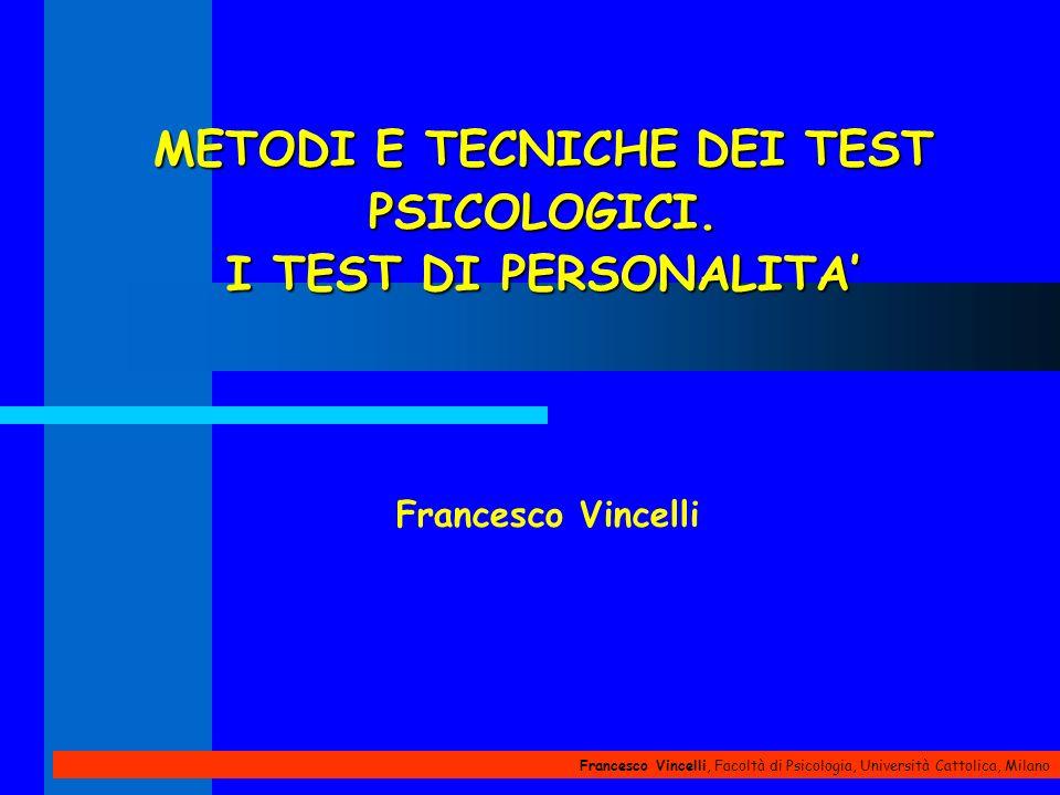 Francesco Vincelli, Facoltà di Psicologia, Università Cattolica, Milano SCALE DI VALIDITA-1 Scala .