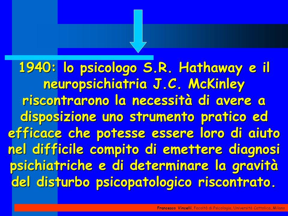Francesco Vincelli, Facoltà di Psicologia, Università Cattolica, Milano 1940: lo psicologo S.R. Hathaway e il neuropsichiatria J.C. McKinley riscontra