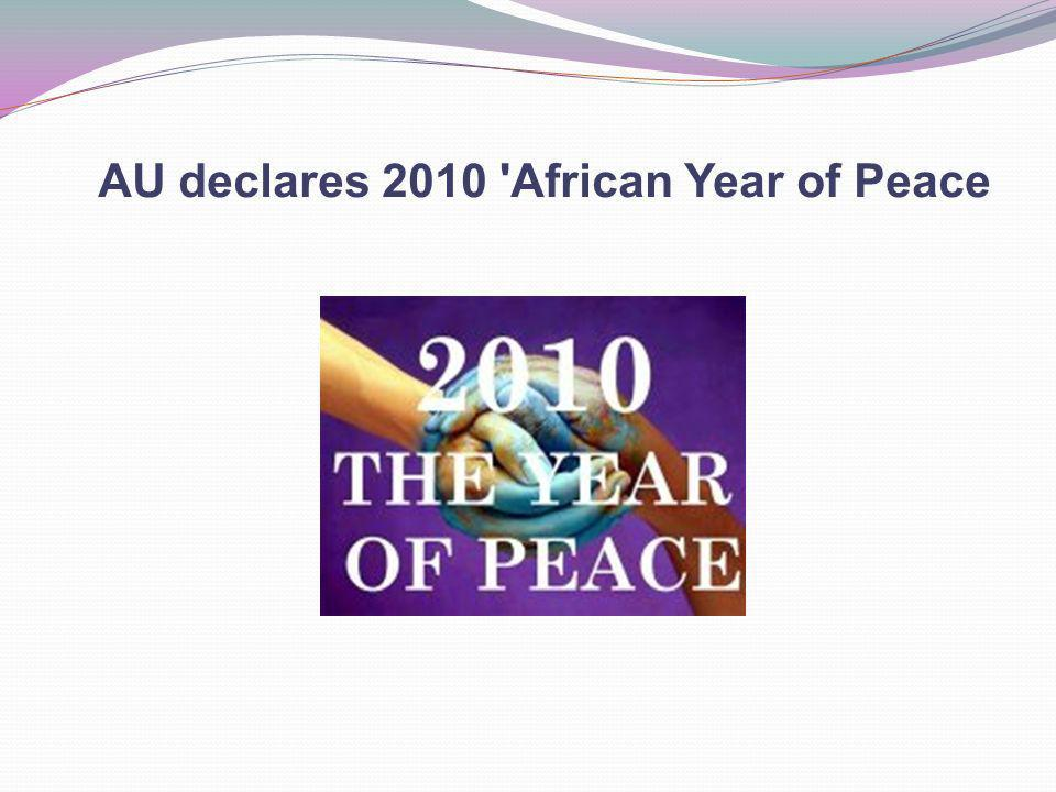 AU declares 2010 'African Year of Peace