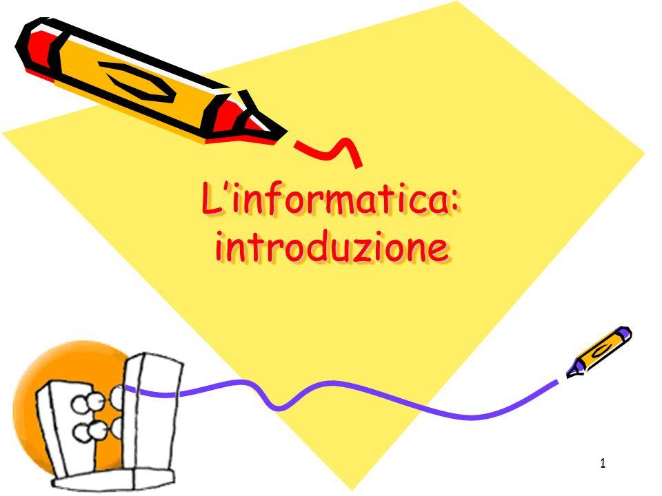 1 Linformatica: introduzione