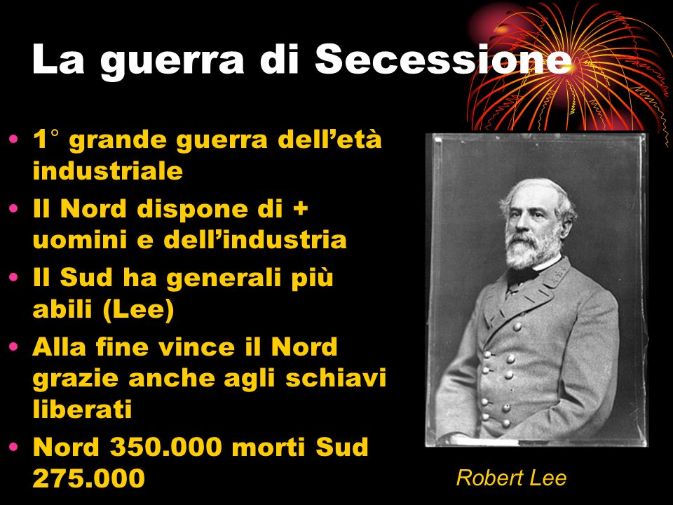 Lo scoppio della crisi Lincoln eletto Presidente nelle file repubblicane nel 1861 Moderato abolizionista, dovette scontrarsi contro la secessione degl
