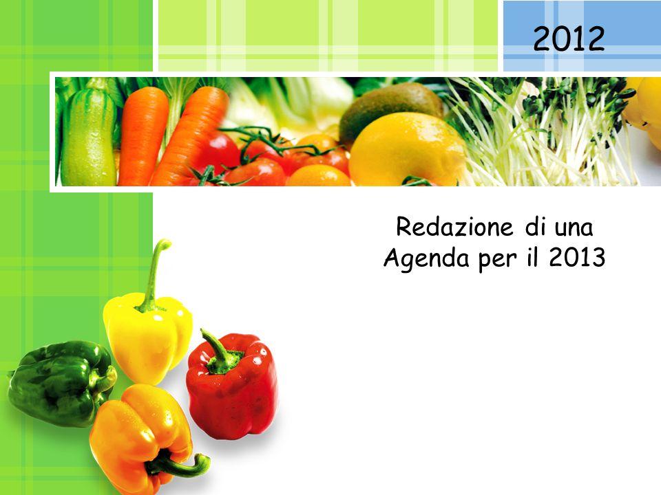 L/O/G/O 2012 Redazione di una Agenda per il 2013