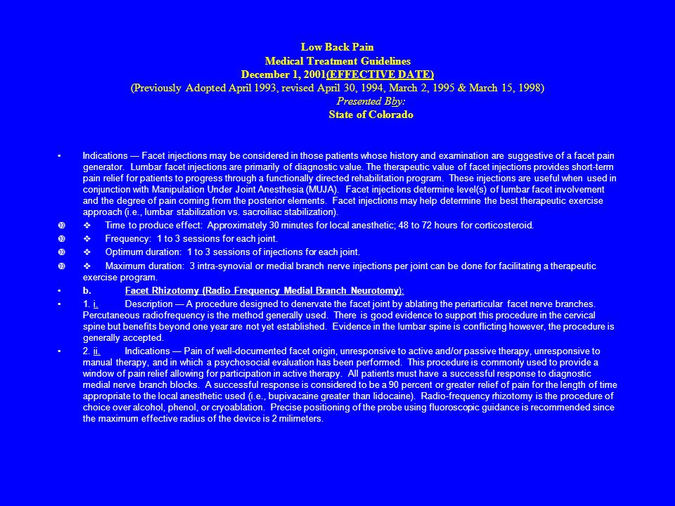 Low Back Pain Medical Treatment Guidelines December 1, 2001(EFFECTIVE DATE) (Previously Adopted April 1993, revised April 30, 1994, March 2, 1995 & Ma