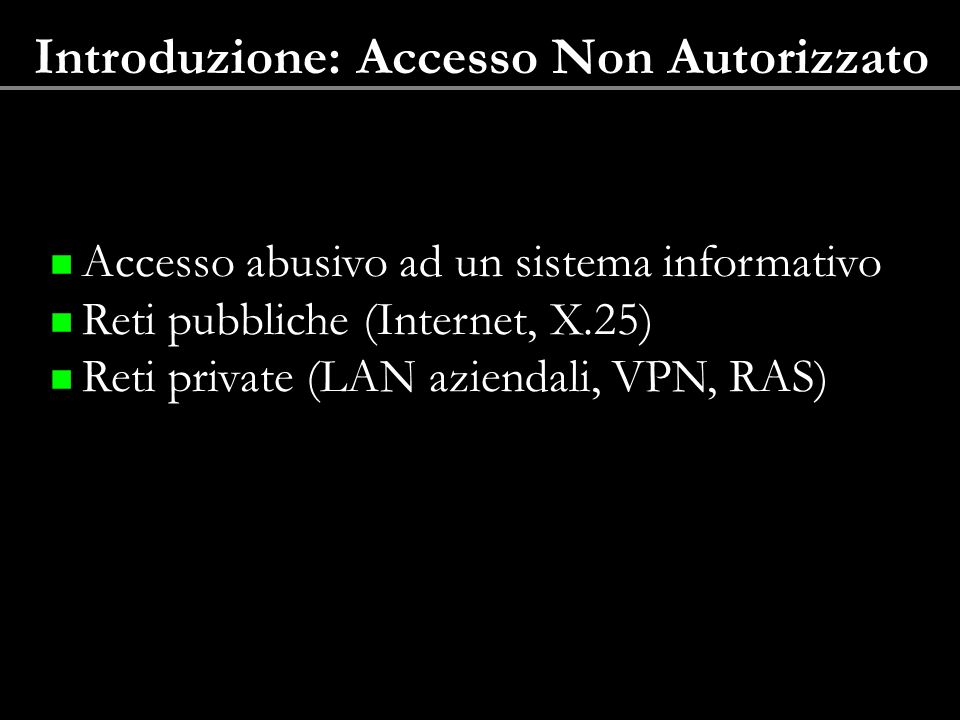 Possibili Soluzioni (2/2) Security Tools firewalls intrusion detection systems (IDS) vulnerability scanners (sicurezza proattiva) integrity checking kernel security patches (stack protection, MAC)