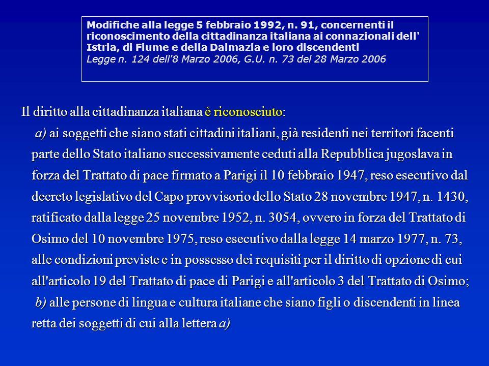 COME SI RIACQUISTA AUTOMATICAMENTE - Dopo un anno di residenza in Italia, salvo espressa rinuncia entro lo stesso termine.