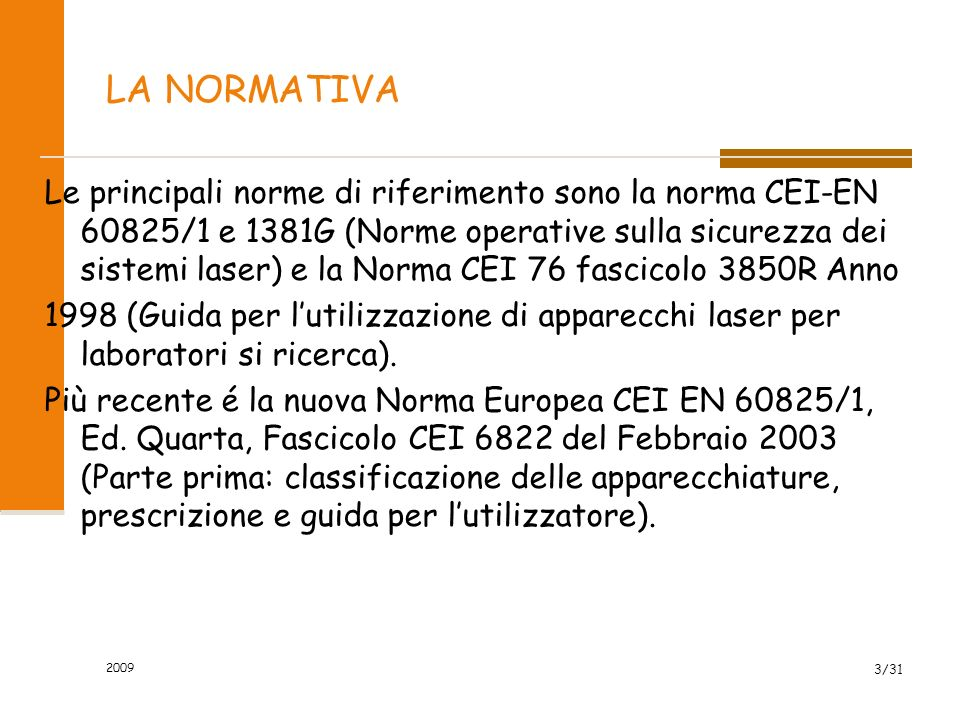 2009 2/31 LUCE NORMALE-LUCE LASER