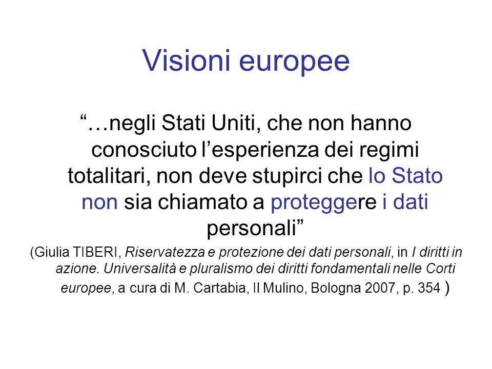 Visioni europee …negli Stati Uniti, che non hanno conosciuto lesperienza dei regimi totalitari, non deve stupirci che lo Stato non sia chiamato a prot