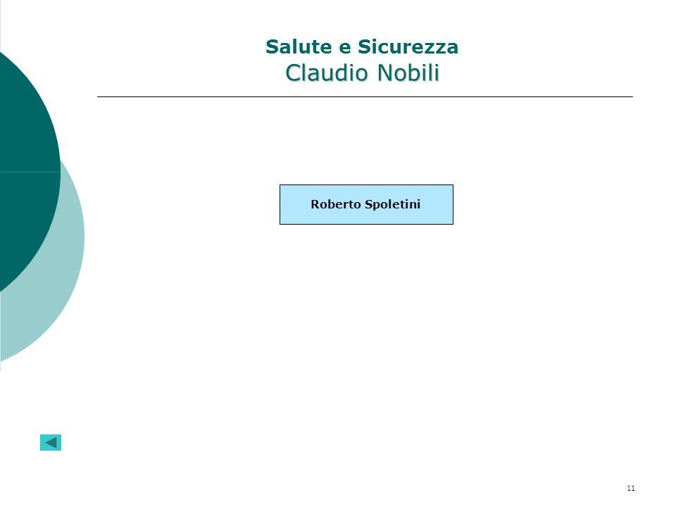 11 Claudio Nobili Salute e Sicurezza Claudio Nobili Roberto Spoletini