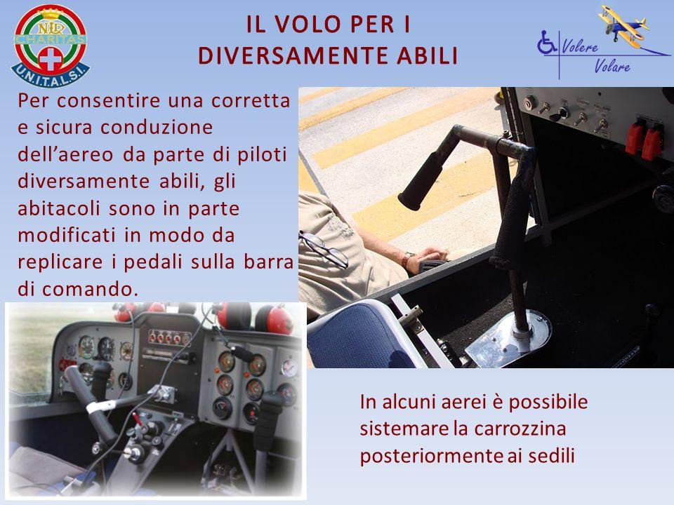 Per consentire una corretta e sicura conduzione dellaereo da parte di piloti diversamente abili, gli abitacoli sono in parte modificati in modo da rep