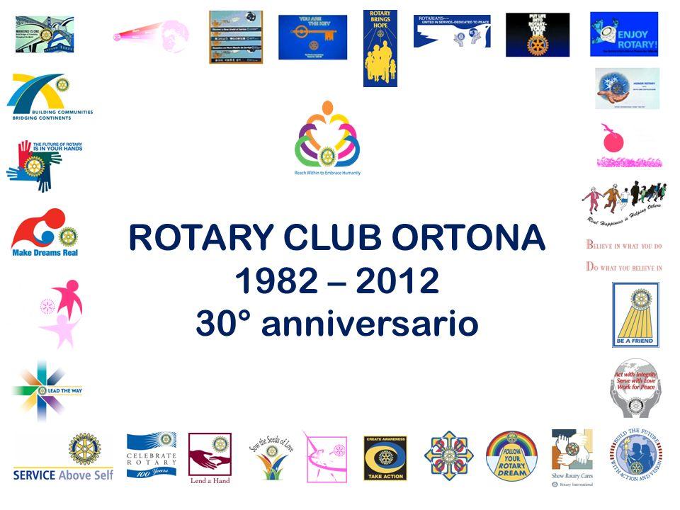 ROTARY CLUB ORTONA 1982 – 2012 30° anniversario