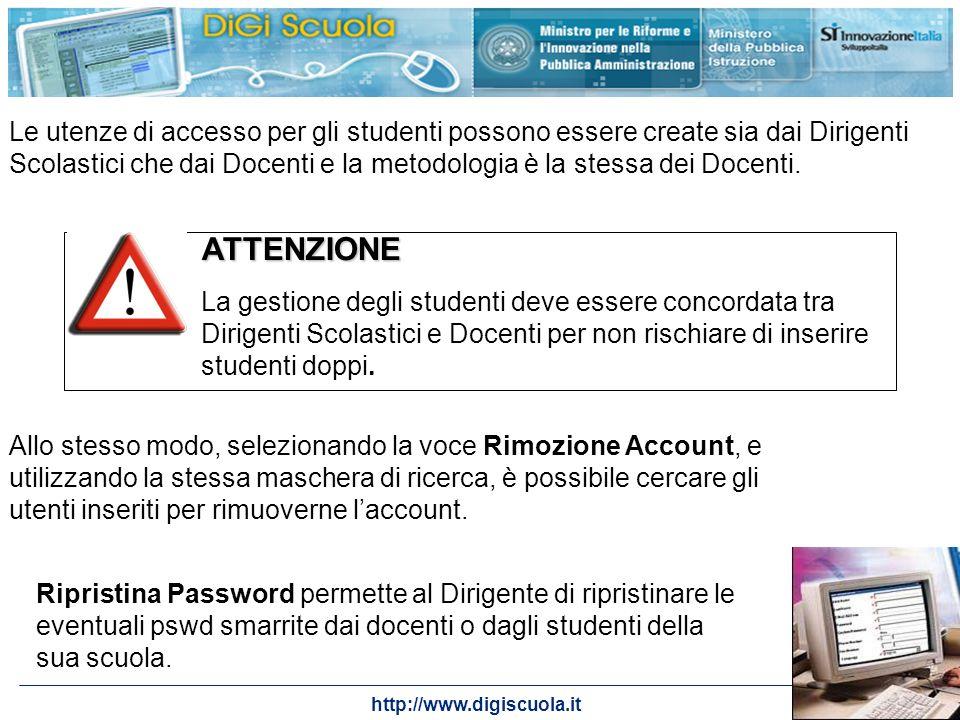 http://www.digiscuola.it Le utenze di accesso per gli studenti possono essere create sia dai Dirigenti Scolastici che dai Docenti e la metodologia è l