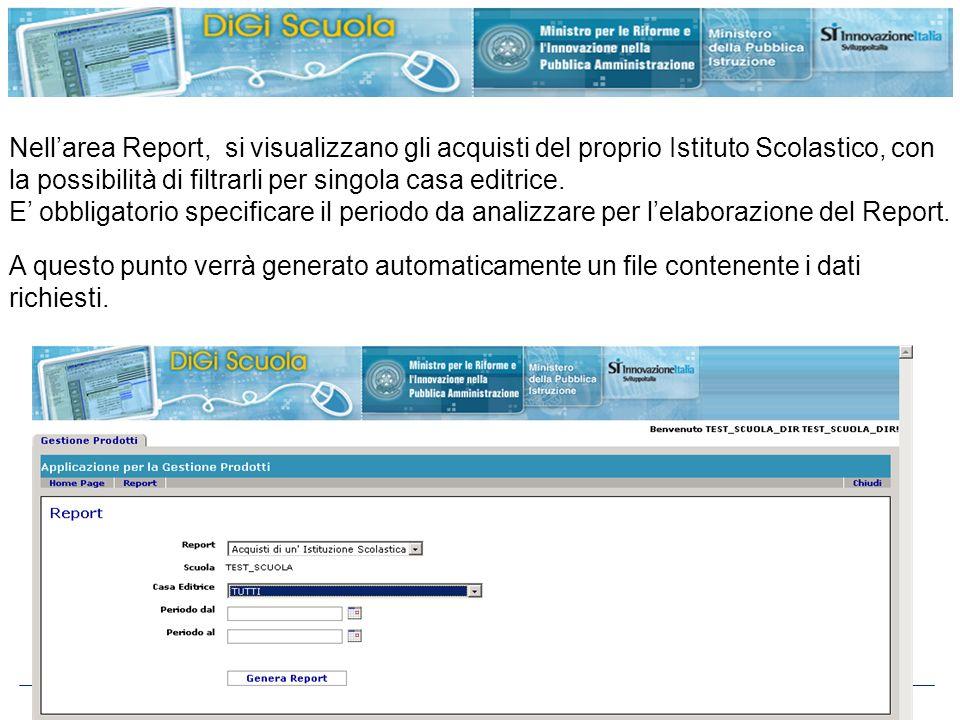 http://www.digiscuola.it Nellarea Report, si visualizzano gli acquisti del proprio Istituto Scolastico, con la possibilità di filtrarli per singola ca