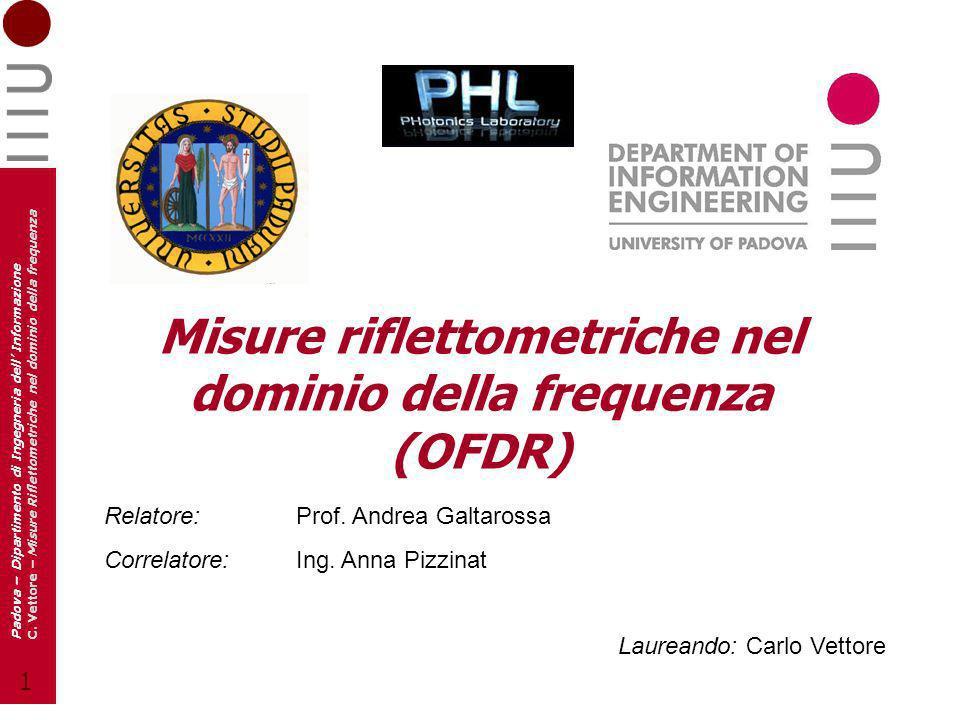 12 Padova – Dipartimento di Ingegneria dell Informazione C.