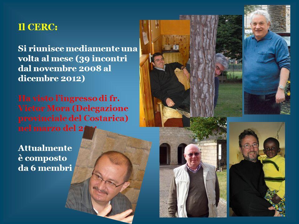 Il CERC: Si riunisce mediamente una volta al mese (39 incontri dal novembre 2008 al dicembre 2012) Ha visto lingresso di fr. Victor Mora (Delegazione