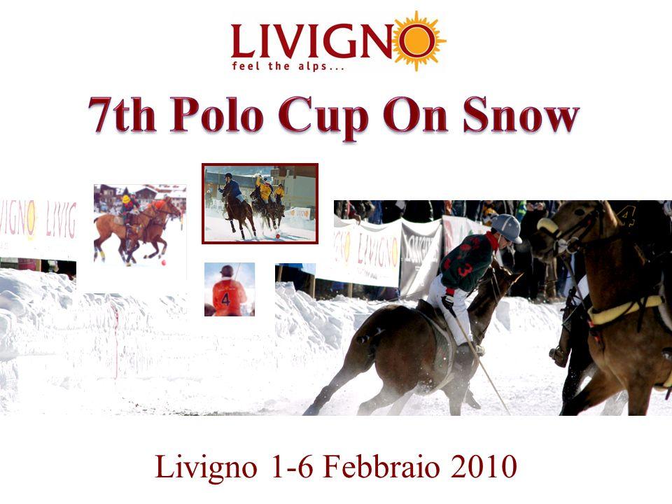 2 ORIGINI: Il torneo Polo Cup on Snow Livigno nasce nel 2001; si colloca nel mezzo degli appuntamenti on snow di questo sport, dopo Megevè(Francia) e St.