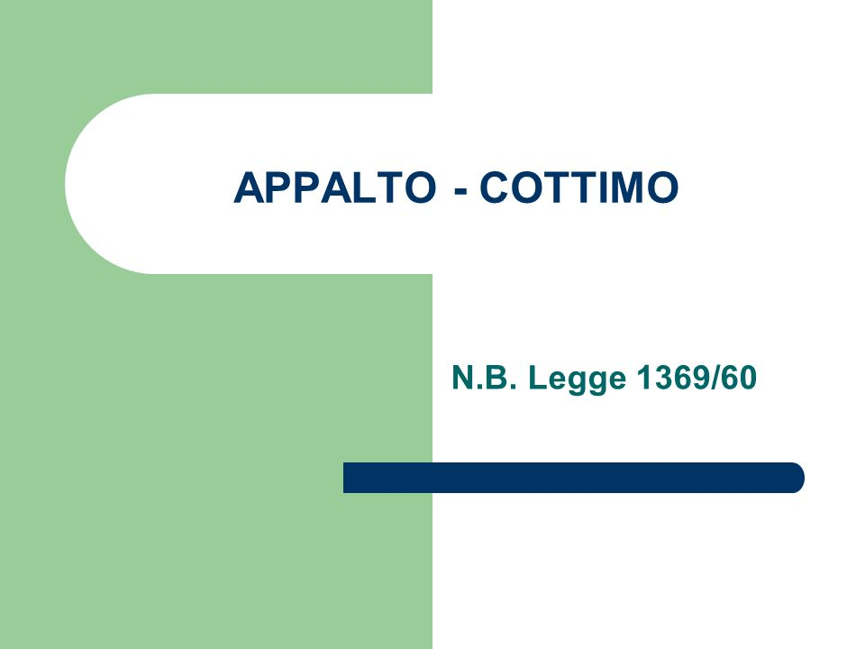 APPALTO - COTTIMO N.B. Legge 1369/60