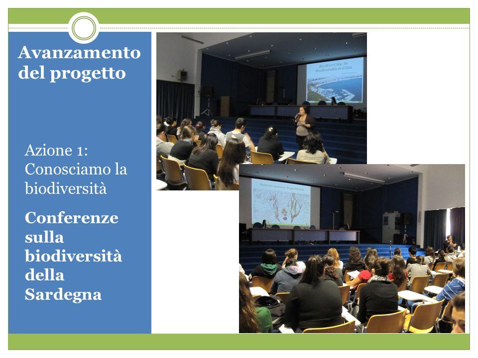 Avanzamento del progetto Azione 1: Conosciamo la biodiversità Conferenze sulla biodiversità della Sardegna